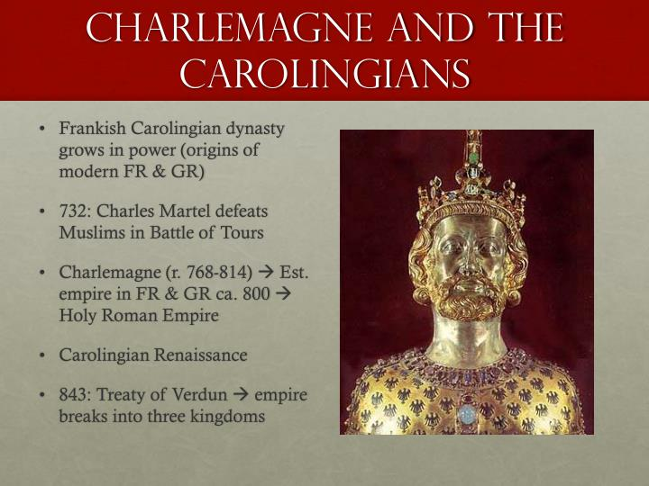 Charlemagne and the Carolingians