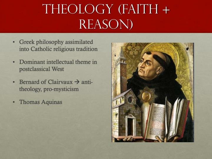 Theology (Faith + Reason