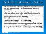 facilitator instructions set up