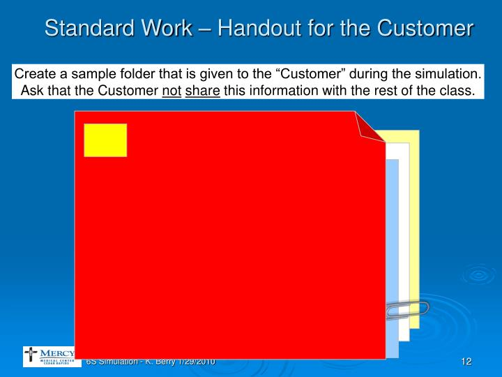 Standard Work – Handout for the Customer