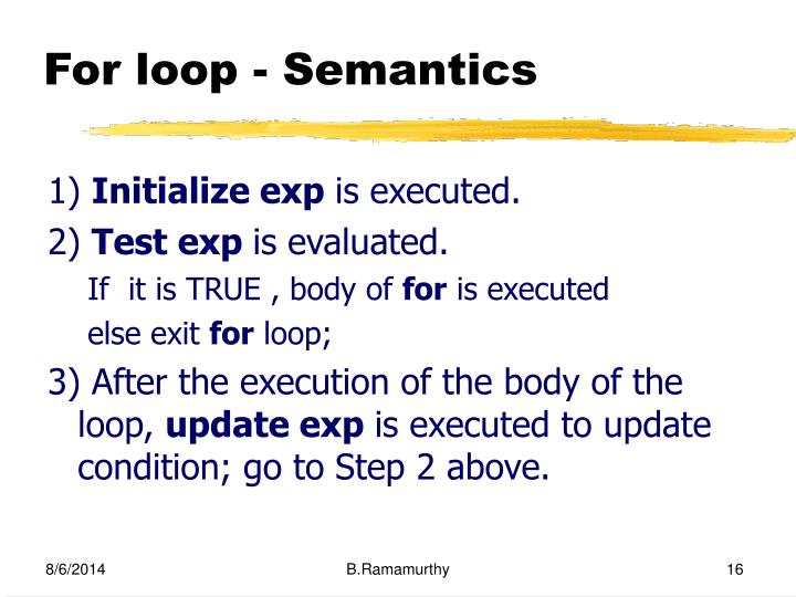 For loop - Semantics