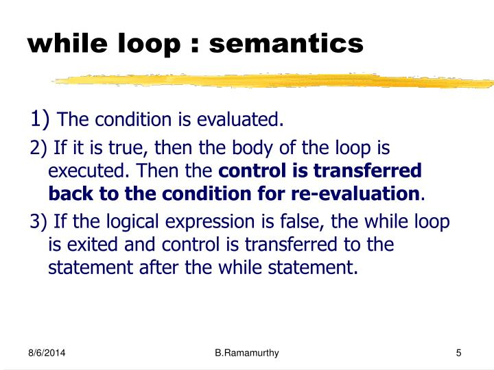 while loop : semantics