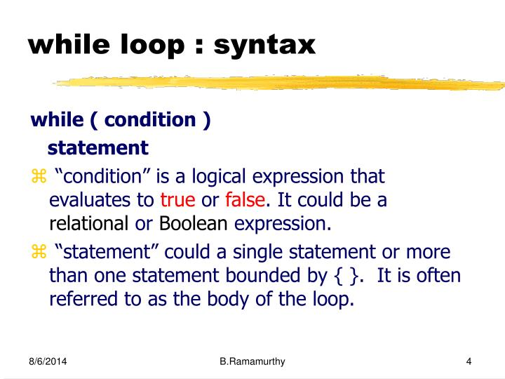 while loop : syntax