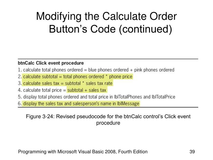 Modifying the Calculate Order Button's Code (continued)