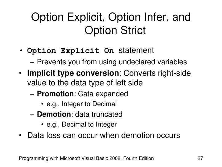 Option Explicit, Option Infer, and Option Strict