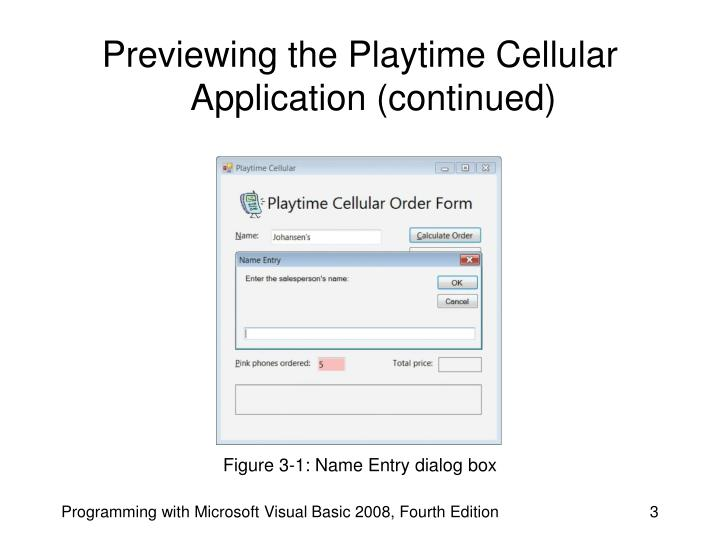 Previewing the playtime cellular application continued