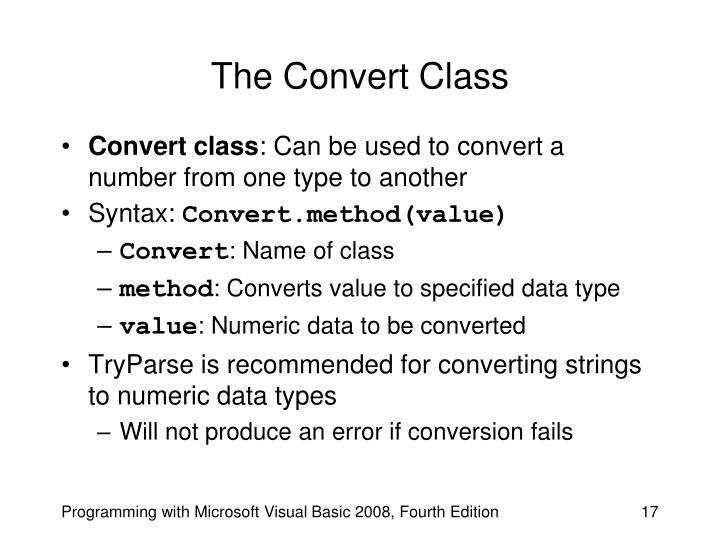 The Convert Class