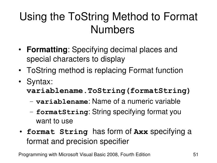 Using the ToString Method to Format Numbers