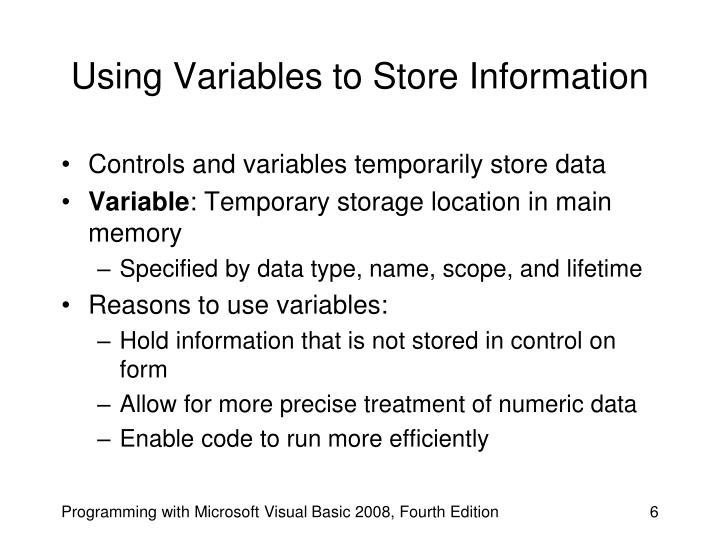 Using Variables to Store Information