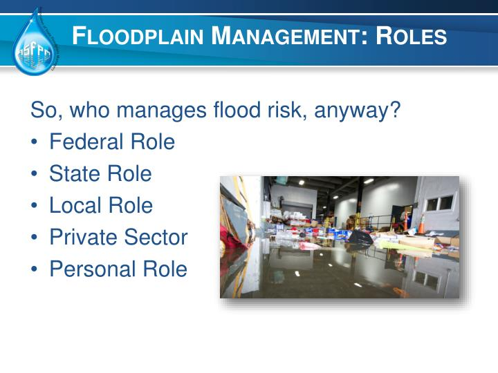 Floodplain Management: Roles