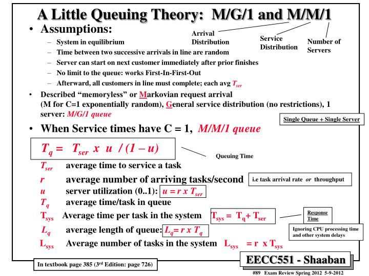A Little Queuing Theory:  M/G/1 and M/M/1
