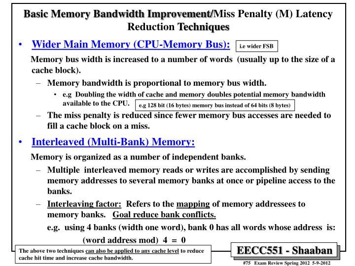 Basic Memory Bandwidth Improvement/