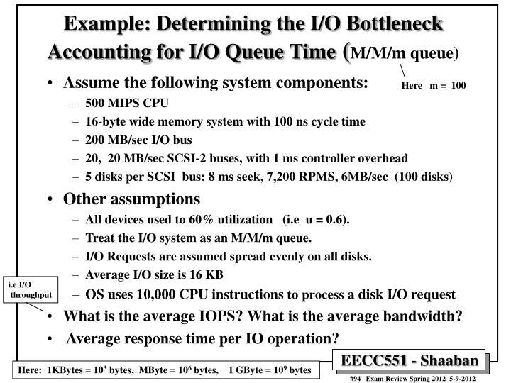 Example: Determining the I/O Bottleneck
