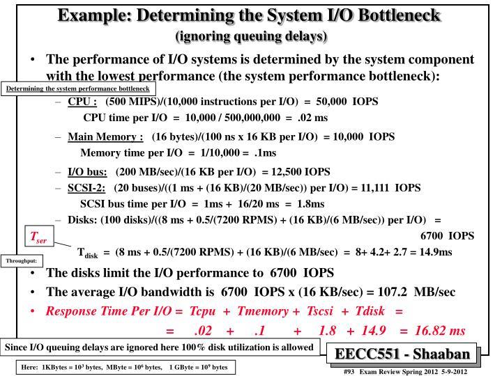 Example: Determining the System I/O Bottleneck