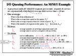 i o queuing performance an m m 1 example