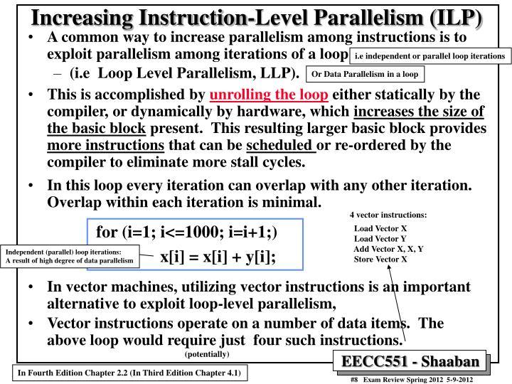 Increasing Instruction-Level Parallelism (ILP)