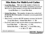miss rates for multi level caches
