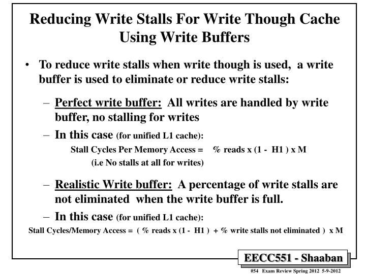 Reducing Write Stalls For Write Though Cache