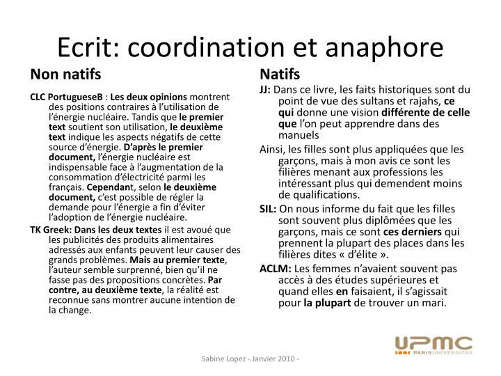 Ecrit: coordination et anaphore