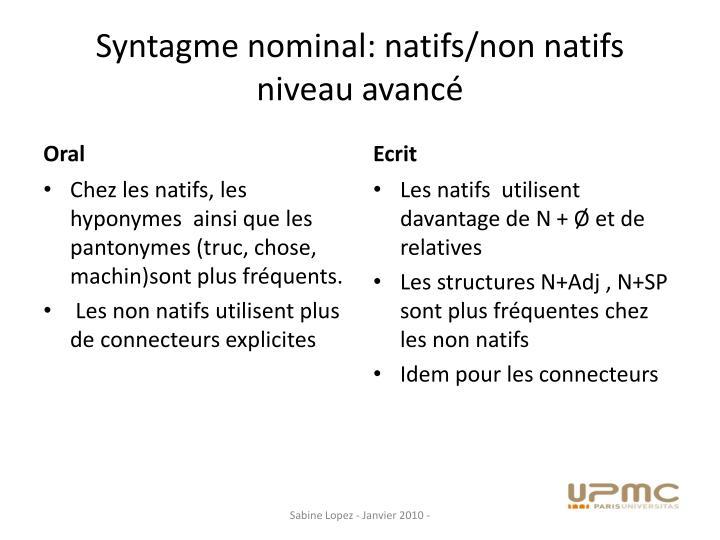 Syntagme nominal: natifs/non natifs niveau avancé