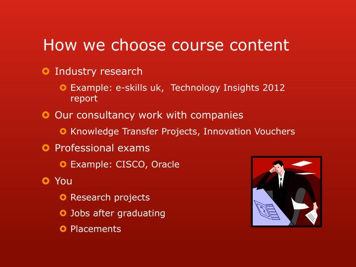 How we choose course content