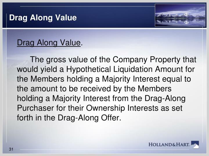 Drag Along Value