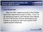farmout liquidate in accordance with positive capital accounts