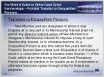 for wind solar or other cash grant partnerships prohibit transfer to disqualified persons