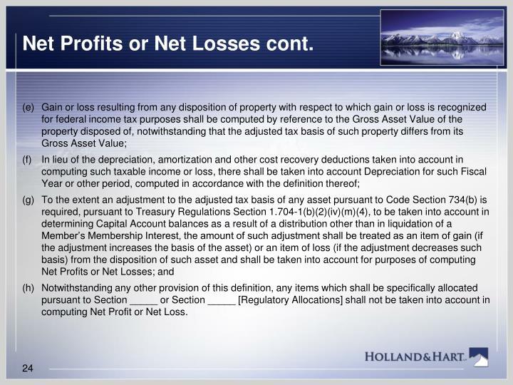 Net Profits or Net Losses cont.