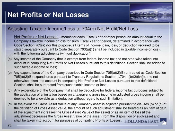 Net Profits or Net Losses