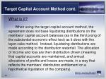 target capital account method cont