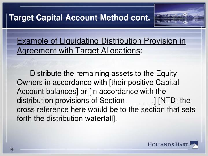 Target Capital Account Method cont.