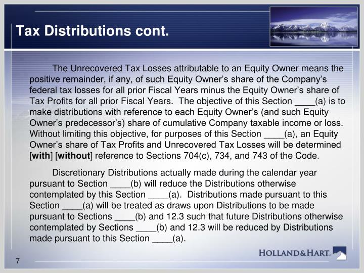 Tax Distributions cont.