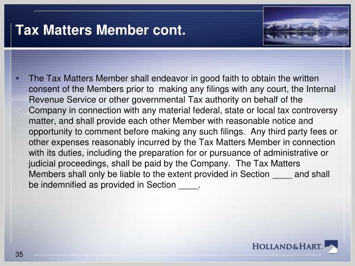 Tax Matters Member cont.