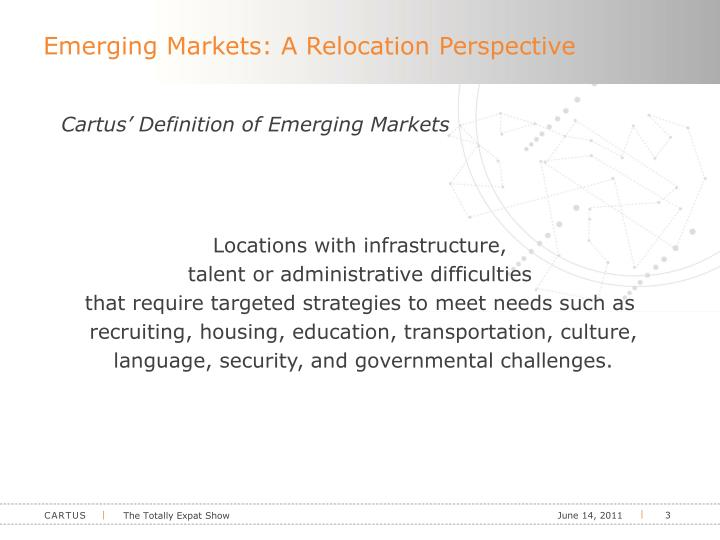 Emerging markets a relocation perspective