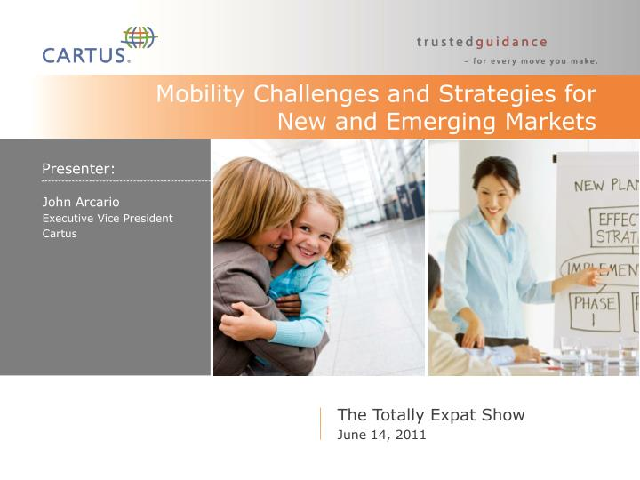 Mobility Challenges and Strategies for