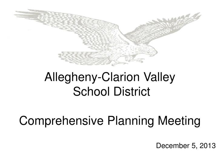 Allegheny clarion valley school district comprehensive planning meeting