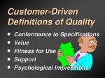 customer driven definitions of quality