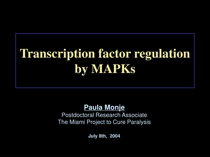 Transcription factor regulation by MAPKs