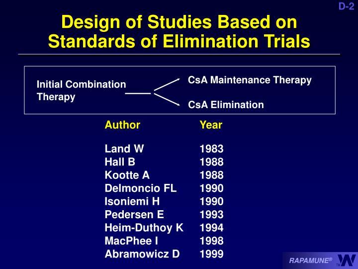Design of Studies Based on