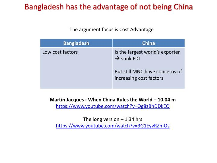 Bangladesh has the advantage of not being China