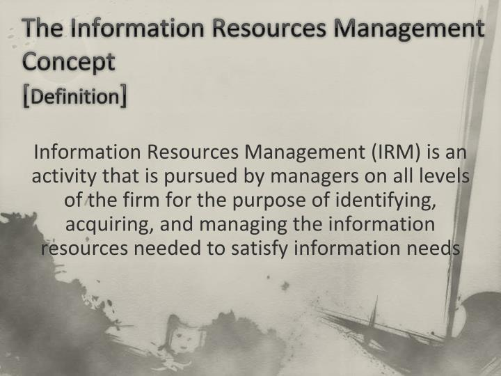 The Information Resources Management Concept
