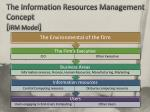 the information resources management concept irm model