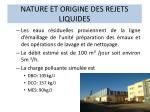 nature et origine des rejets liquides