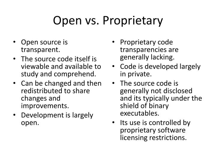Open vs. Proprietary