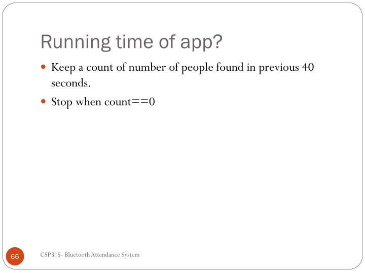Running time of app?