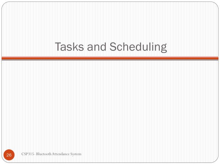 Tasks and Scheduling