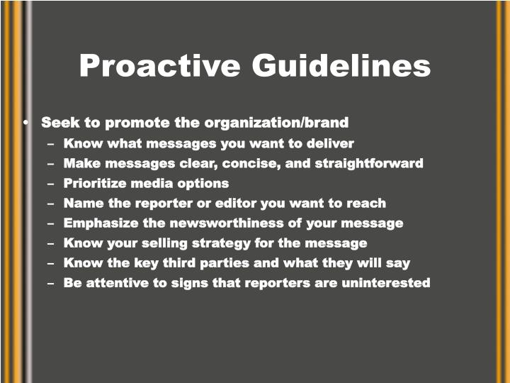 Proactive Guidelines