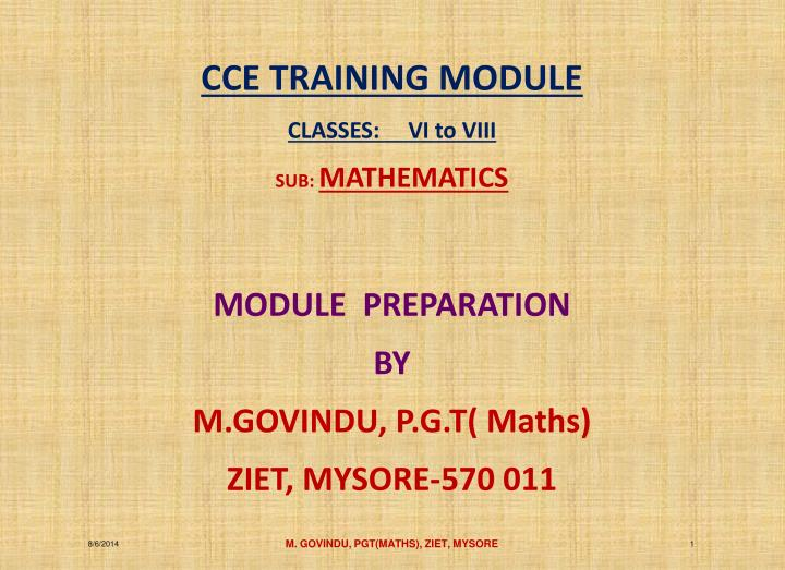 CCE TRAINING MODULE