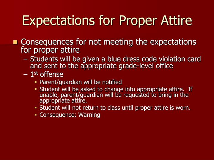 Expectations for Proper Attire